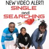 Single and Searching Mr. Hope Ft Lewism and Daniella Fredrick