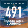 Bobina - Russia Goes Clubbing 491 2018-03-10 Artwork