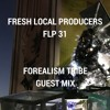 FLP 31 - Forealism Tribe Guest Mix