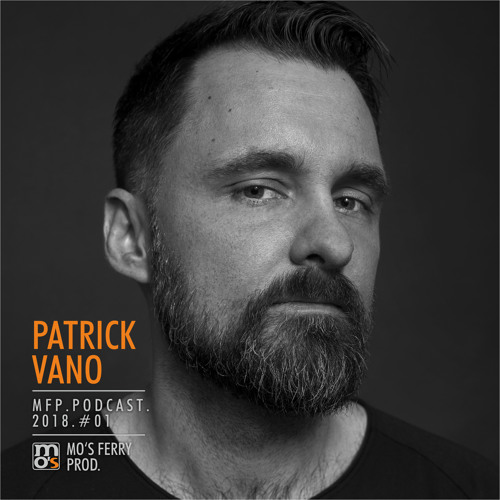 Mo's Ferry Podcast 2018 #1 by Patrick Vano