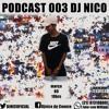 PODCAST 003 DJ NICO DO K11 #PAUNOCUDOWLLC