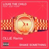 Louis The Child - Shake Something (ft. Joey Purp) (OLLiE Remix)