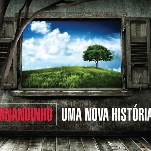 Fernandinho - Temos Que Ser Um.