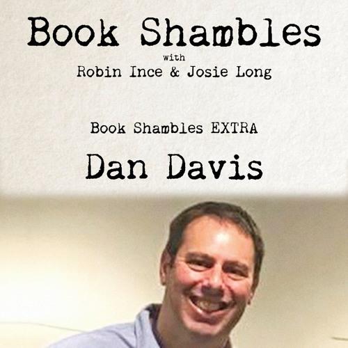 Book Shambles Author EXTRA - Professor Dan Davis