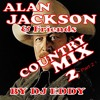 Country Music Mix - Alan Jackson and Friends Part 2