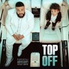 Dj Khaled Top Off Feat Jay Z Future And Beyoncé Mp3