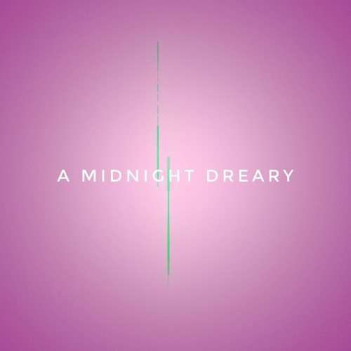 LorD And Master - A Midnight Dreary (An Eloquent Remix)