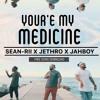 You're My Medicine - Jethro x JAHBOY x Sean Rii (FREE DOWNLOAD)