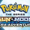 "Pokémon the Series Sun and Moon - Ultra Adventures Opening [English] ""Under the Alolan Moon"""