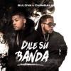 Bulova Ft. Chimbala - Dale Su Banda