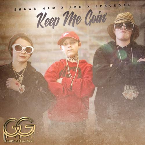 Gringo Gang - Keep Me Going ft J Mo x Shawn Ham x Spacedad