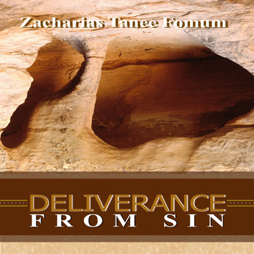 ZTF audiobook 27: Deliverance From Sin (Zacharias T. Fomum)