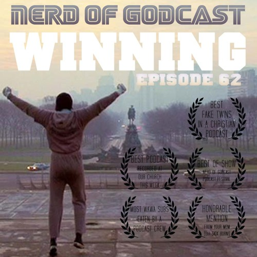 EPISODE 62 // WINNING