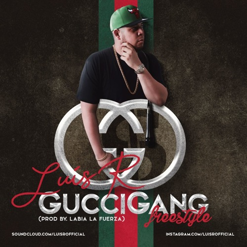 Luis R - Gucci Gang Freestyle (Prod. Labia)
