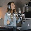 Let Me Go ft. Romy Wave [Tropical House Version]