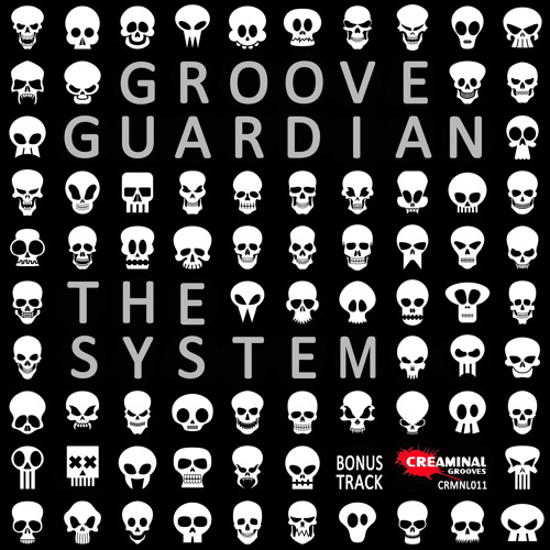 Groove Guardian - The System (Original Mix) Bonus Track / FREE DOWNLOAD