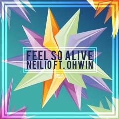 Neilio Ft. Ohwin - Feel So Alive (Radio Edit)