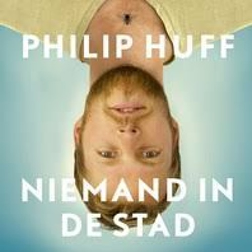 Niemand in de stad - Philip Huff, voorgelezen door Carolien Borgers