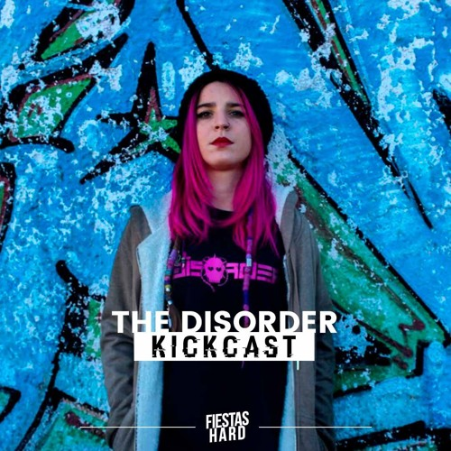KICKCAST #02 - The Disorder