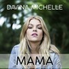 Jonas Blue - Mama Ft. William Singe (Female Version)[cover by Davina Michelle]
