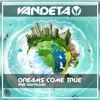 Vandeta - Dreams Come True ★FREE DOWNLOAD★