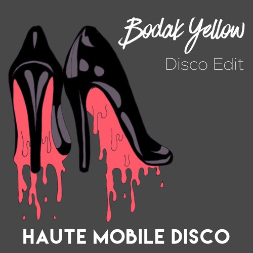 Bodak Yellow (Bloody Disco Edit) - Clean Version