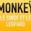 Monkeÿ - Le Singe et le Léopard - 猴 - قرد - обезьяна (prod  by Nons)