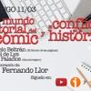 1x04 A30TPH El mundo editorial del cómic y El conflicto en la historia (con Fernando Llor)