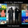 Young Crossed Eyed Ft. Young Flex Alot - Bikini Bottom Pt.3 (Prod. Maxokoolin)