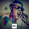 EDMixes - Dark Show #7