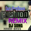 Guru Randhawa _FASHION_Dj Remix Hard Bass Mix Dj Achintya Punjabi Dj Songs New Dj Songs