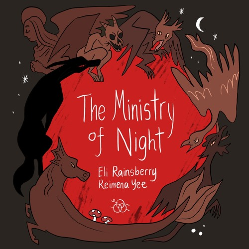 The Ministry of Night // a theme from The World in Deeper Inspection