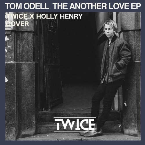 tom odell another love download mp3 free