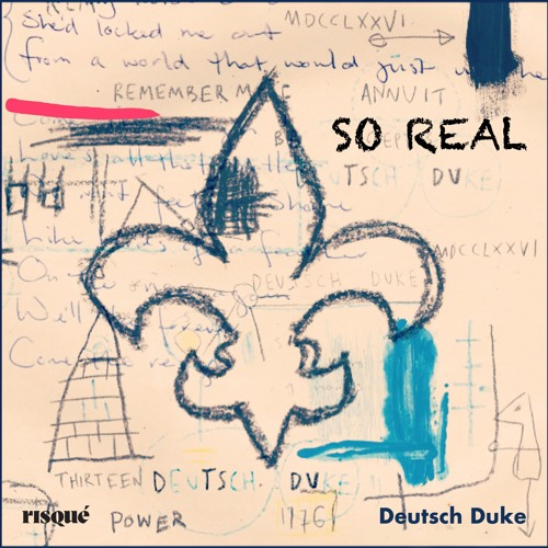Deutsch Duke - So Real