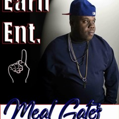 Meal Gatez Putting In Work Produced by King Obnoxus