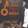 Jccollins Ft Blessed Wonde Alpha And Omega Mp3