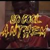 "CJ So Cool- ""So Cool Anthem"""