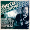The NDYD Radio Show EP158 - Ricardo Torres live from VERMILLION - Seattle 3.03.18