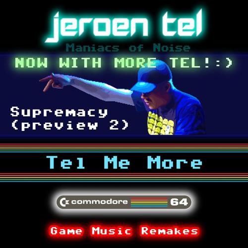 Jeroen Tel - Supremacy (preview 2)