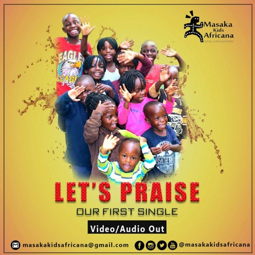 Let's Praise - Masaka Kids Africana( CLICK BUY FOR FULL SONG ) by
