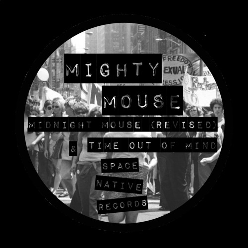 Time Out Of Mind (Mighty Mouse Edit)