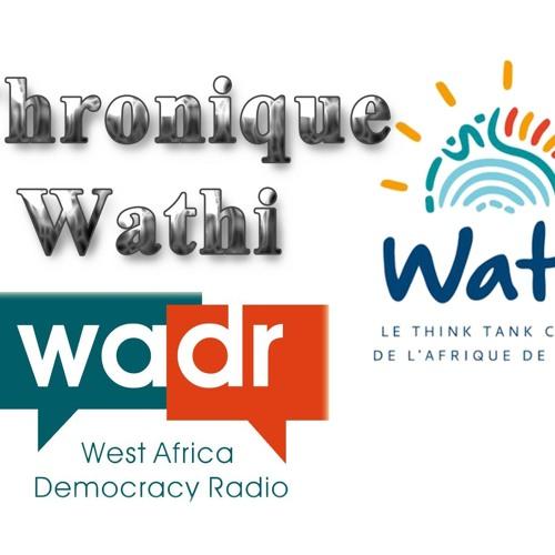 Chronique WATHI Du 031218