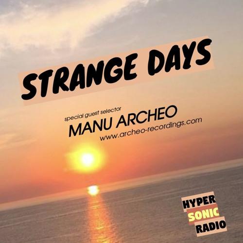 Strange Days Guest Mix Manu•Archeo (11.03.2018)