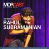 E02S02 feat. standup comedian Rahul Subramanian