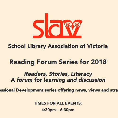SLAV Reading Forum Series - March 1st 2018 - Primary Publishers Showcase