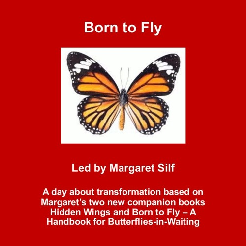 Born To Fly. Margaret Silf.24.02.18