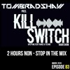 Tom Bradshaw pres. Killswitch 83 [2 Hours Non-Stop In The Mix] [March 2018]