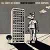 Martin Hannett & Steve Hopkins - All Kinds Of Heroes