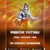 PUDDITHE PUTTALI HINDUVUGA SONG REMIX BY DJ CHANDU FROM KONDAPUR