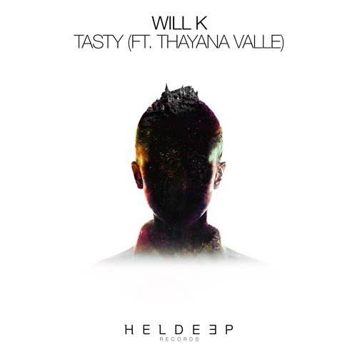 "WILL K Drops Brand New Single ""Tasty"" Featuring Thayana Valle"